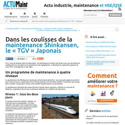 """Coulisses de la maintenance Shinkansen, le """"TGV"""" Japonais"""