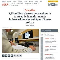 1,35 million d'euros pour solder le contrat de la maintenance informatique des collèges d'Eure-et-Loir