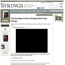 Ask the Expert: How to Properly Wind Your Strings / CARE & MAINTENANCE / Instruments