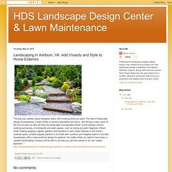Landscaping in Ashburn, VA: Add Vivacity and Style to Home Exteriors