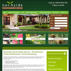 North Shore Tree Removal, Garden Maintenance & Landscaping