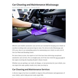 Car Cleaning and Maintenance Mississauga – Telegraph