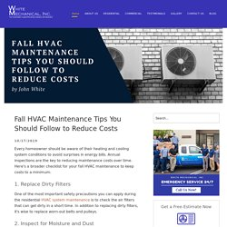 Fall HVAC Maintenance Tips You Should Follow to Reduce Costs