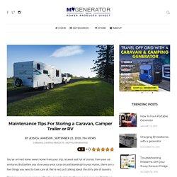 Maintenance Tips For Storing a Caravan, Camper Trailer or RV