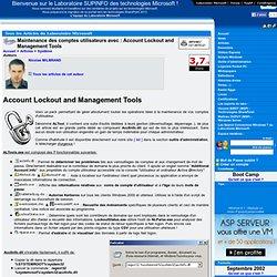 Maintenance des comptes utilisateurs avec : Account Lockout and Management Tools