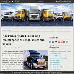 Key Points Related to Repair & Maintenance of School Buses and Trucks - Heavy Vehicles Paint and Repair Shop