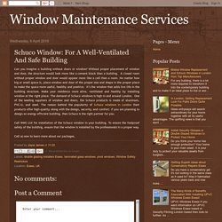 Window Maintenance Services: Schuco Window: For A Well-Ventilated And Safe Building