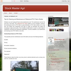 Stock Master Agri: Tips for Cleaning and Maintenance of Waterproof PVC Fabric Shelter