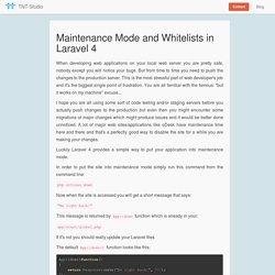 Maintenance Mode and Whitelists in Laravel 4