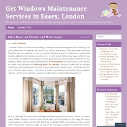Get Windows Maintenance Services in Essex, London