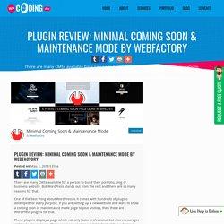Plugin Review: Minimal Coming Soon & Maintenance Mode by WebFactory - WPCodingDev