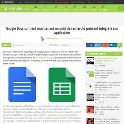Google Docs contient maintenant un outil de recherche puissant intégré à son application