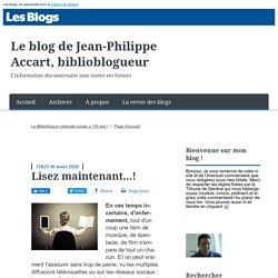 Lisez maintenant...! - Le blog de Jean-Philippe Accart, biblioblogueur