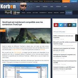 VeraCrypt est maintenant compatible avec les conteneurs TrueCrypt