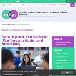 C'est maintenant : constituez votre dossier social étudiant (DSE) - etudiant.gouv.fr