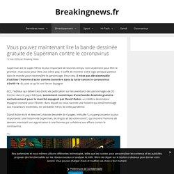Vous pouvez maintenant lire la bande dessinée gratuite de Superman contre le coronavirus