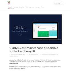 Gladys 3 est maintenant disponible sur la Raspberry Pi !