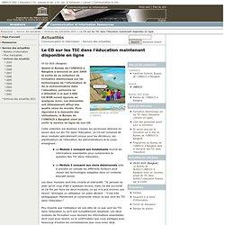 Le CD sur les TIC dans l'éducation maintenant disponible en lign