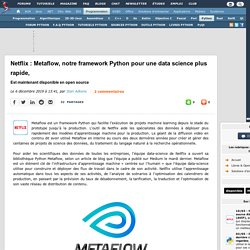 Netflix : Metaflow, notre framework Python pour une data science plus rapide, est maintenant disponible en open source