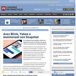 Avec Blink, Yahoo a maintenant son Snapchat