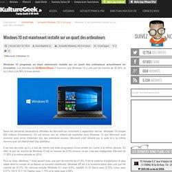 Windows 10 est maintenant installé sur un quart des ordinateurs