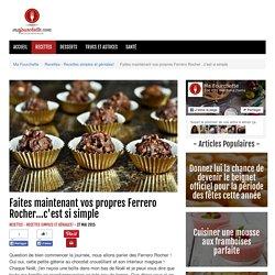Faites maintenant vos propres Ferrero Rocher...c'est si simple