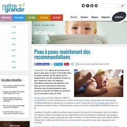 Peau à peau: maintenant des recommandations