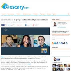 Les appels vidéo de groupe sont maintenant gratuits sur SkypeDescary