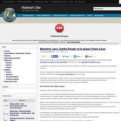 Maintenir Java, Adobe Reader et le player Flash à jour