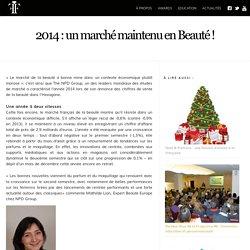 2014 : un marché maintenu en Beauté !