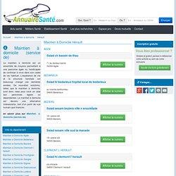Maintien à Domicile en Hérault, toutes les adresses de Maintien à Domicile en Hérault sur annuairesanté.com