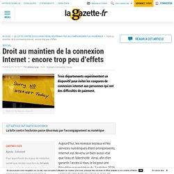 Droit au maintien de la connexion Internet : encore trop peu d'effets