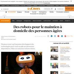 Des robots pour le maintien à domicile des personnes âgées - La Croix