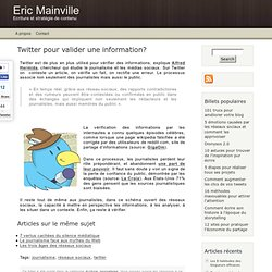 Twitter pour valider une information?