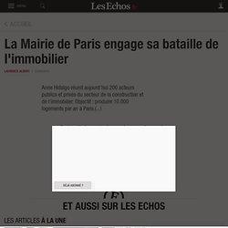 La Mairie de Paris engage sa bataille de l'immobilier, Immobilier