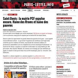 Saint-Denis : la mairie PCF expulse encore. Haine des Rroms et haine des pauvres