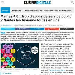 Mairies 4.0 : Trop d'applis de service public ? Nantes les fusionne toutes en une