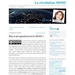 Mais à qui appartiennent les MOOC ?