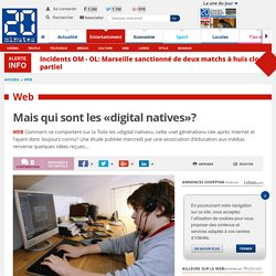 Mais qui sont les «digital natives»?