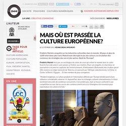 Mais où est passée la culture européenne? » Article » OWNI, Digital Journalism