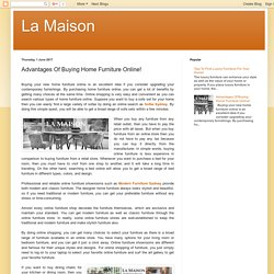 La Maison: Advantages Of Buying Home Furniture Online!