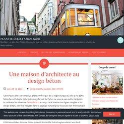 Une maison d'architecte au design béton