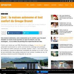 Zest : la maison autonome et tout confort du Groupe Brunet