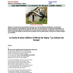 La Maison du Berger des Destinées d'Alfred de Vigny