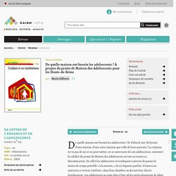 De quelle maison ont besoin les adolescents? À propos du projet de Maison des Adolescents pour les Hauts-de-Seine