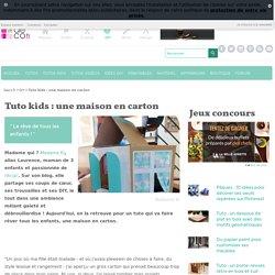 Tuto kids : une maison en carton - Loisirs créatifs