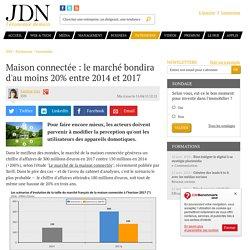 Maison connectée : le marché bondira d'au moins 20% entre 2014 et 2017