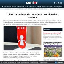 Lille : la maison de demain au service des seniors