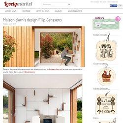 Maison d'amis design Filip Janssens