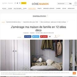 Maison de famille : des idées déco pour l'aménager - 02/11/16